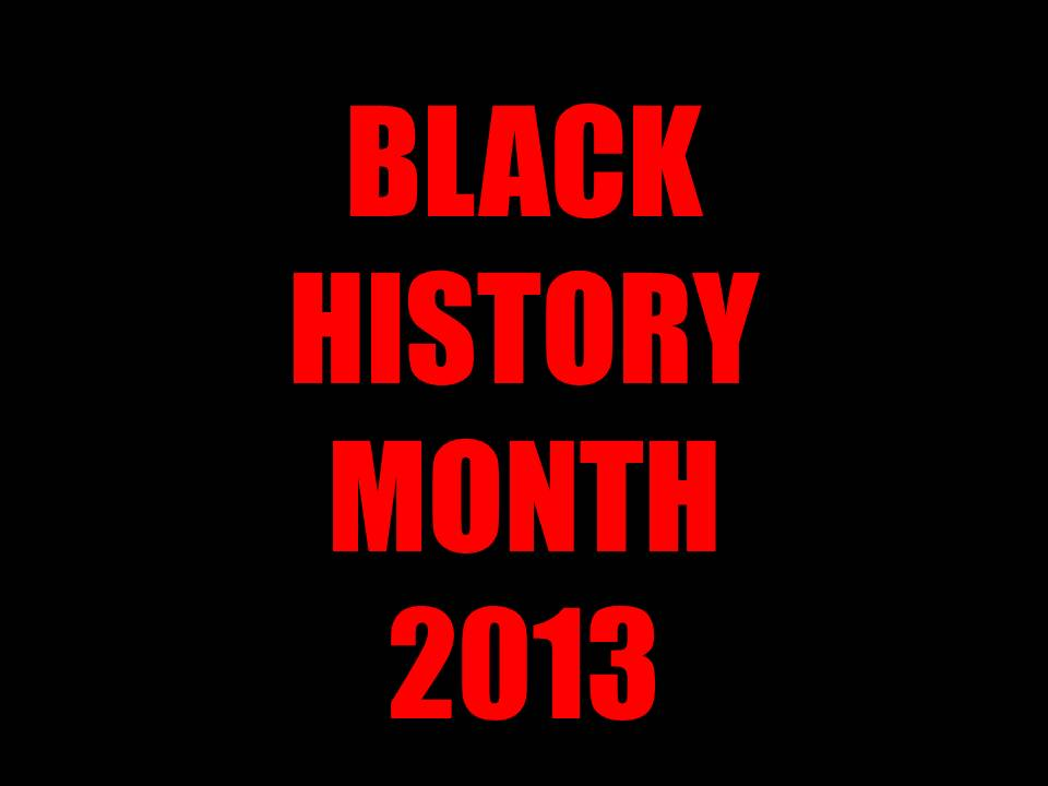 Black Women in History Black History Month 2013